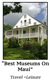 Best Museums on Maui